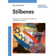 Stilbenes: Applications in Chemistry, Life Sciences and Materials Science