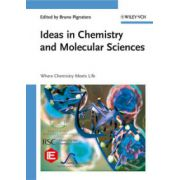 Ideas in Chemistry and Molecular Sciences: Where Chemistry Meets Life