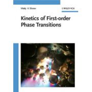 Kinetics of First Order Phase Transitions