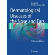 Dermatological Diseases of the Nose and Ears: An Illustrated Guide