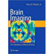 Brain Imaging: Chemistry of Mental Activity