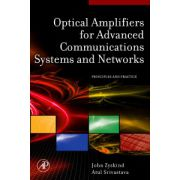 Optical Amplifiers for Advanced Communications Systems and Networks