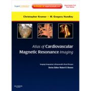 Atlas of Cardiovascular Magnetic Resonance Imaging (Imaging Companion to Braunwald's Heart Disease)