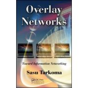 Overlay Networks: Toward Information Networking