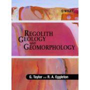 Regolith Geology and Geomorphology