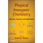 Physical Inorganic Chemistry: Principles, Methods, and Reactions