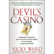 Devil's Casino: Friendship, Betrayal, and the High Stakes Games Played Inside Lehman Brothers
