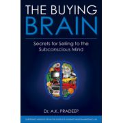 Buying Brain: Secrets of Selling to the Subconscious Mind