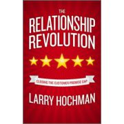 Relationship Revolution: Closing the Customer Promise Gap