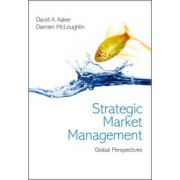 Strategic Market Management: Global Perspectives