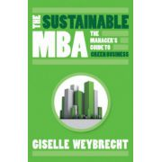 Sustainable MBA: The Manager's Guide to Green Business