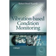 Vibration-based Condition Monitoring: Industrial, Automotive and Aerospace Applications