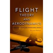 Flight Theory and Aerodynamics: A Practical Guide for Operational Safety