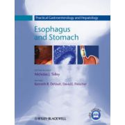 Practical Gastroenterology and Hepatology: Esophagus and Stomach