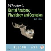 Wheeler's Dental Anatomy: Physiology and Occlusion