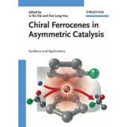 Chiral Ferrocenes in Asymmetric Catalysis: Synthesis and Applications