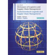 Dictionary of Logistics and Supply Chain Management / Wörterbuch Logistik und Supply Chain Management: English - German / Deutsch - Englisch