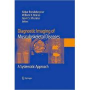 Diagnostic Imaging of Musculoskeletal Diseases: A Systematic Approach