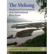 Mekong: Biophysical Environment of an International River Basin