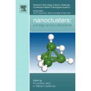 Nanoclusters: A Bridge across Disciplines