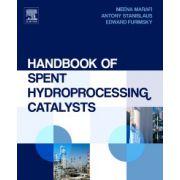 Handbook of Spent Hydroprocessing Catalysts: Regeneration, rejuvenation and reclamation