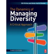 Dynamics of Managing Diversity, A Critical Approach