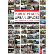 Public Places Urban Spaces, The Dimensions of Urban Design