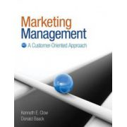 Marketing Management: A Customer-Oriented Approach
