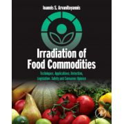 Irradiation of Food Commodities: Techniques, Applications, Detection, Legislation, Safety and Consumer Opinion
