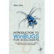 Introduction to WinBUGS for Ecologists: Bayesian approach to regression, ANOVA, mixed models and related analyses