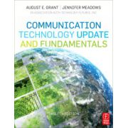 Communication Technology Update and Fundamentals