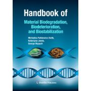 Handbook of Material Biodegradation, Biodeterioration, and Biostablization