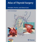 Atlas of Thyroid Surgery: Principles, Practice, and Clinical Cases (Book and DVD)