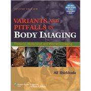 Variants and Pitfalls in Body Imaging: Thoracic, Abdominal and Women's Imaging