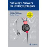 Audiology Answers for Otolaryngologists