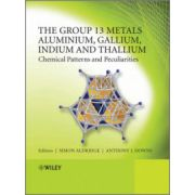 Group 13 Metals Aluminium, Gallium, Indium and Thallium: Chemical Patterns and Peculiarities