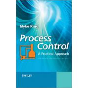 Process Control: A Practical Approach