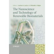 Nanoscience and Technology of Renewable Biomaterials