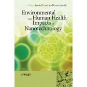 Environmental and Human Health Impacts of Nanotechnology