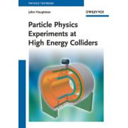Particle Physics Experiments at High Energy Colliders