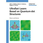 Ultrafast Lasers Based on Quantum-dot Structures: Physics and Devices