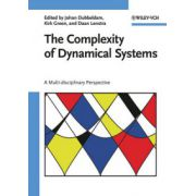 Complexity of Dynamical Systems: A Multi-disciplinary Perspective