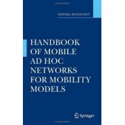 Handbook of Mobile Ad Hoc Networks for Mobility Models
