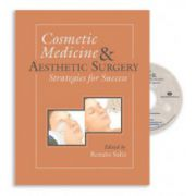 Cosmetic Medicine and Aesthetic Surgery: Strategies for Success (with DVD)