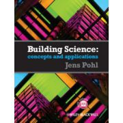 Building Science: Concepts and Application
