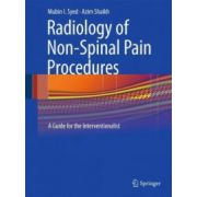 Radiology of Non-Spinal Pain Procedures: A Guide for the Interventionalist
