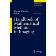 Handbook of Mathematical Methods in Imaging, 3-Volume Set