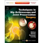 Techniques in Hip Arthroscopy and Joint Preservation Surgery (with DVD)