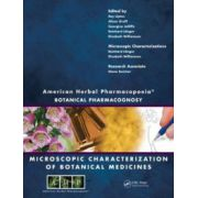 American Herbal Pharmacopoeia: Botanical Pharmacognosy - Microscopic Characterization of Botanical Medicines
