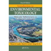 Introduction to Environmental Toxicology: Molecular Substructures to Ecological Landscapes